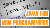 Java for Non-Programmers