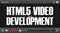 HTML5 Video Development