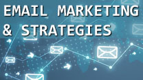 Email Marketing and Strategies