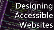 Introduction to Designing Accessible Websites
